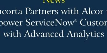 Incorta Partners with Alcor to Empower ServiceNow Customers with Advanced Analytics