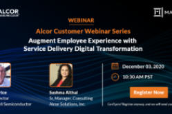 Alcor Customer Webinar Series – Augment Employee Experience with Service Delivery Digital Transformation