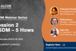 Alcor CSDM Webinar Series – Session 2, CSDM – 5 Hows
