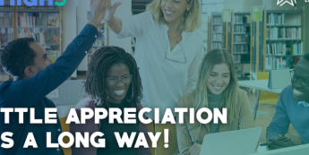 Recognizing Employees Every day – A little appreciation goes a long way!