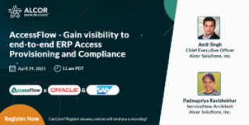 AccessFlow – Gain visibility to end-to-end ERP Access Provisioning and Compliance